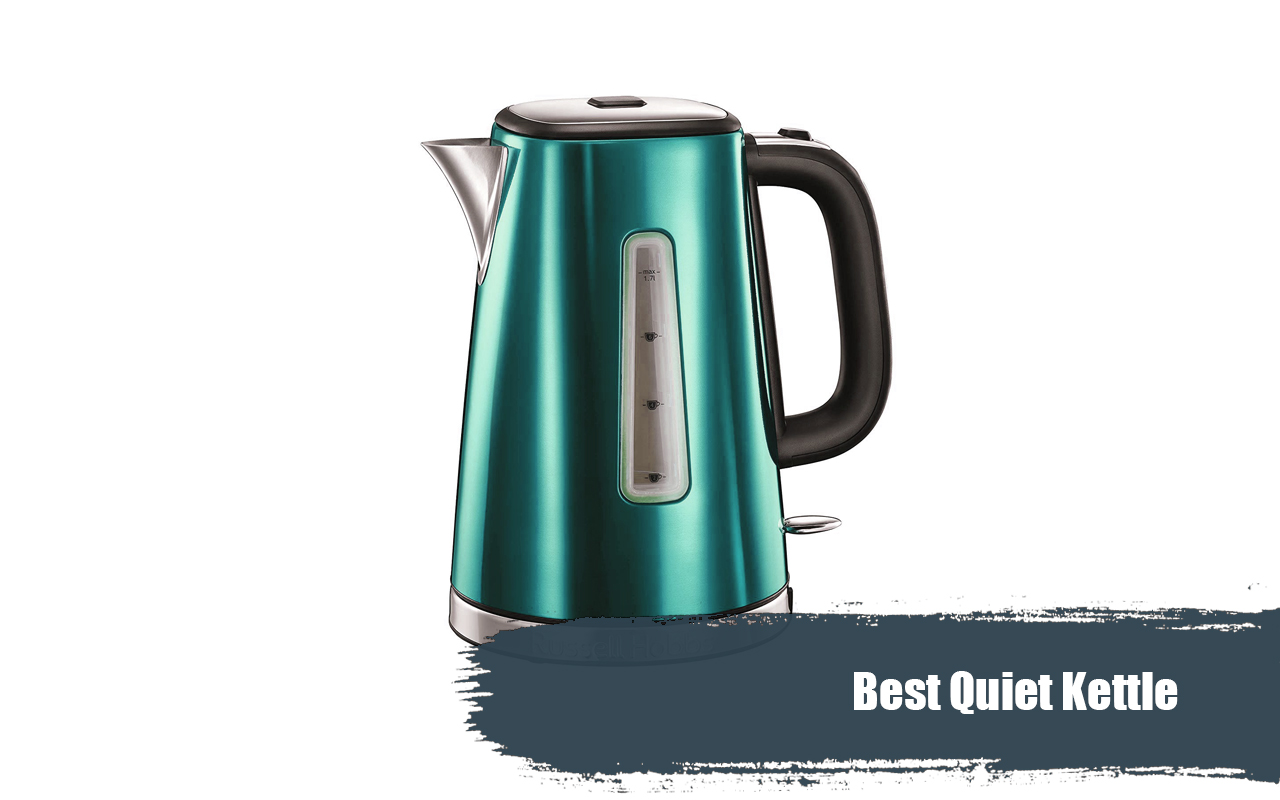 Top Best Quiet Kettle 2020 Reviews